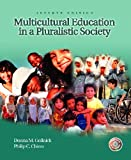 Multicultural Education in a Pluralistic Society & Exploring Diversity Package (7th Edition)