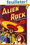 Alien Rock: The Rock 'n' Roll Extrate...
