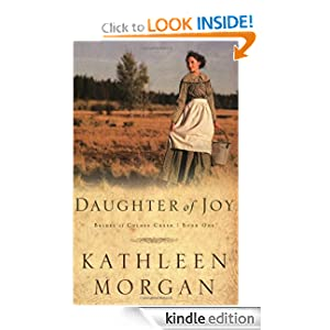 Daughter of Joy (Brides of Culdee Creek, Book 1)
