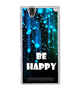 Be Happy 2D Hard Polycarbonate Designer Back Case Cover for Sony Xperia T2 Ultra :: Sony Xperia T2 Ultra Dual SIM D5322 :: Sony Xperia T2 Ultra XM50h