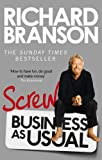 img - for Screw Business as Usual. Richard Branson book / textbook / text book