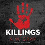 Killings: Bino Phillips, Book 3 | A. W. Gray