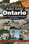 Road Rocks: Ontario: Over 250 Geologi...