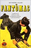 Fantômas, tome 3 (French Edition) (2221057368) by Souvestre, Pierre