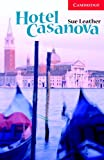 Hotel Casanova: Level 1 (Cambridge English Readers)