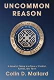 img - for Uncommon Reason: A Novel of Peace in a Time of Conflict, Turmoil, and Terror book / textbook / text book