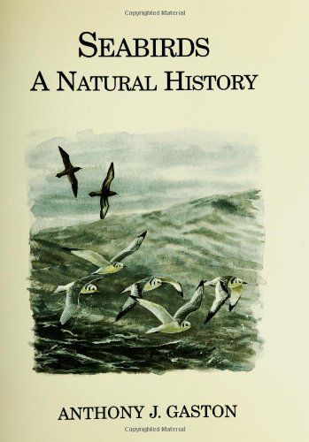 Seabirds: A Natural History