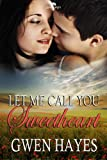 img - for Let Me Call You Sweetheart (Come Rain or Come Shine) book / textbook / text book