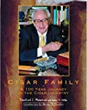 Cigar Family: A 100 Year Journey in the Cigar Industry (0828113394) by James V. Miller