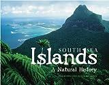 South Sea Islands: A Natural History