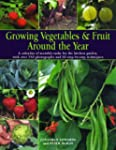 Growing Vegetables and Fruit Around t...