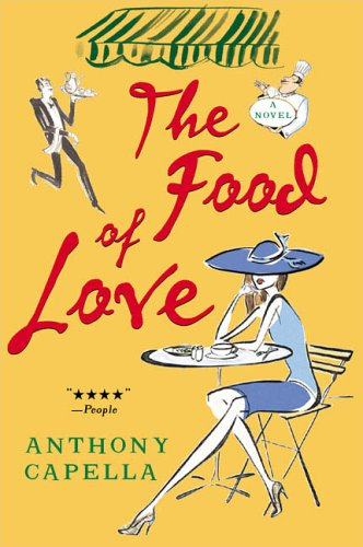 The Love of Food by Anthony Capella