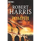 Pompeji: Roman: platinum editionvon &#34;Robert Harris&#34;