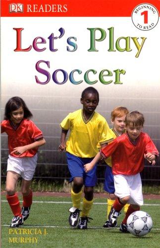 Let's  Play Soccer (DK READERS)
