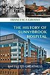 The History of Sunnybrook Hospital: B...