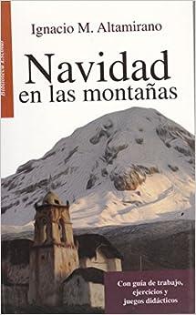 Navidad en las montañas (Spanish Edition): Ignacio Manual Altamirano