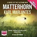 Matterhorn Hörbuch von Karl Marlantes Gesprochen von: Jeff Harding