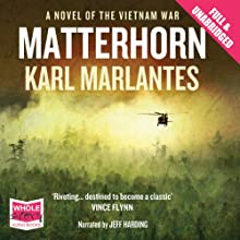 Matterhorn Audiobook by Karl Marlantes Narrated by Jeff Harding