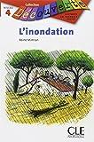 L'Inondation (Collection Decouverte: Niveau 4)