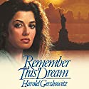 Remember This Dream Audiobook by Harold Gershowitz Narrated by Michael Rahhal