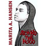 Behind the Hood (Behind the Lives)by Marita A. Hansen