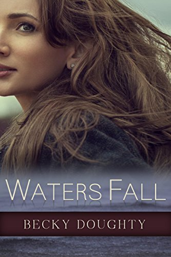 Waters Fall: Women's Christian Fiction PDF