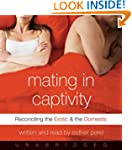 Mating In Captivity Unabridged Cd: Re...