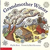 Grandmother Winter (0439237246) by Root, Phyllis