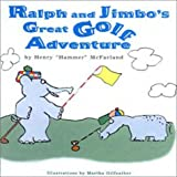 Ralph and Jimbo's Great Golf Adventure