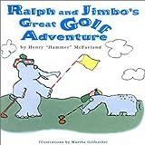 Ralph and Jimbo's Great Golf Adventure
