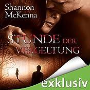 Stunde der Vergeltung (McCloud Brothers 6) | Shannon McKenna