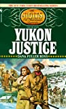 Yukon Justice (The Holts, No. 7) (0553297635) by Dana Fuller Ross