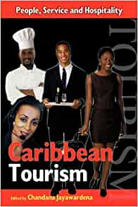 Caribbean Tourism: People, Service and Hospitality