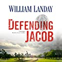 Defending Jacob: A Novel (       UNABRIDGED) by William Landay Narrated by Grover Gardner