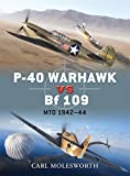 img - for P-40 Warhawk vs Bf 109: MTO 1942-44 (Duel) book / textbook / text book