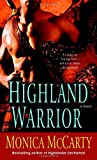 Highland Warrior: A Novel by  Monica McCarty in stock, buy online here
