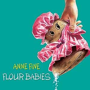 Flour Babies | [Anne Fine]