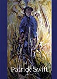 Patrick Swift: An Irish Painter in Portugal (0946846758) by Fallon, Brian