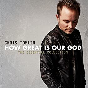How Great Is Our God: The Essential Collection [+Digital Booklet]
