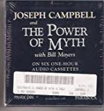 Joseph Campbell and The Power of Myth, with Bill Moyers (Programs 1-6)