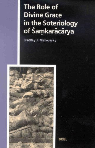 The Role of Divine Grace in the Soteriology of Samkaracarya (Studies in the History of Religions) (Ottoman Empire and Its Heritage)