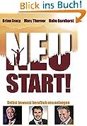 Neustart: Selbst Bewusst Beruflich Neu Anfangen !