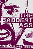 The Baddest Ass: A Billy Lafitte Novel