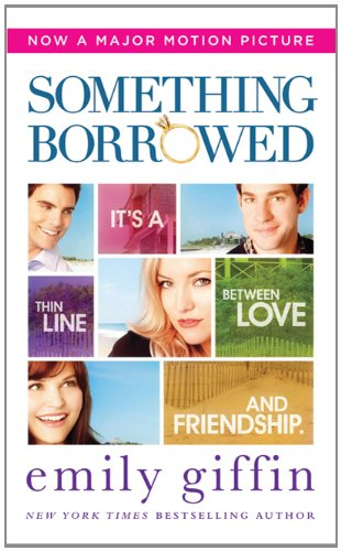Image for Something Borrowed (Movie Tie-In Edition)