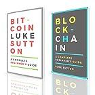 Financial Technology: Two Manuscripts: Bitcoin & Blockchain Hörbuch von Luke Sutton Gesprochen von: Kevin Theis