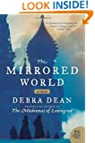 The Mirrored World: A Novel