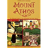 Mount Athos - An Illustrated Guide to the Monasteries and Their History (Travel Guides)