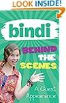 Bindi Behind The Scenes 3: A Guest Ap...