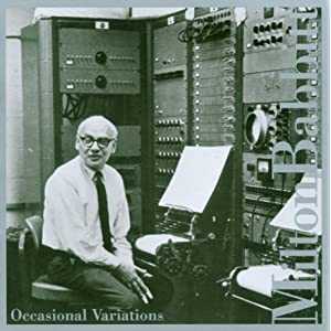 "Featured recording ""Milton Babbitt: Occasional..."""