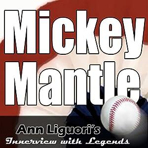 Ann Liguori's Audio Hall of Fame: Mickey Mantle Speech